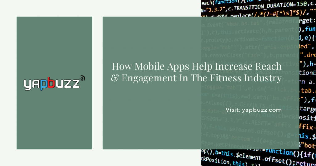 how mobile apps help increase reach engagement in the fitness industry